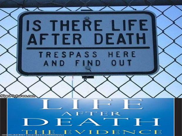 Ζωή μετά θάνατον : η αποδειξη