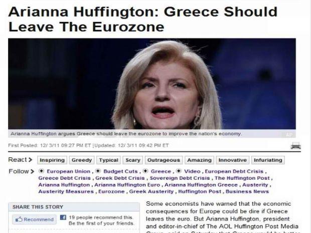 Arianna Huffington: Η Ελλάδα πρέπει να φύγει από την ευρωζώνη!