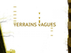 Terrains Vagues: Εικαστικό project στο T.A.F. / The Art Foundation